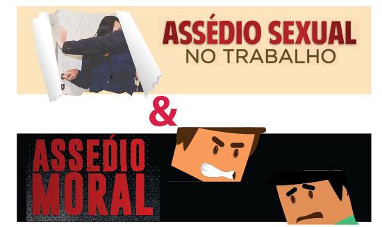 Assédio Moral e Sexual - Como enfrentar