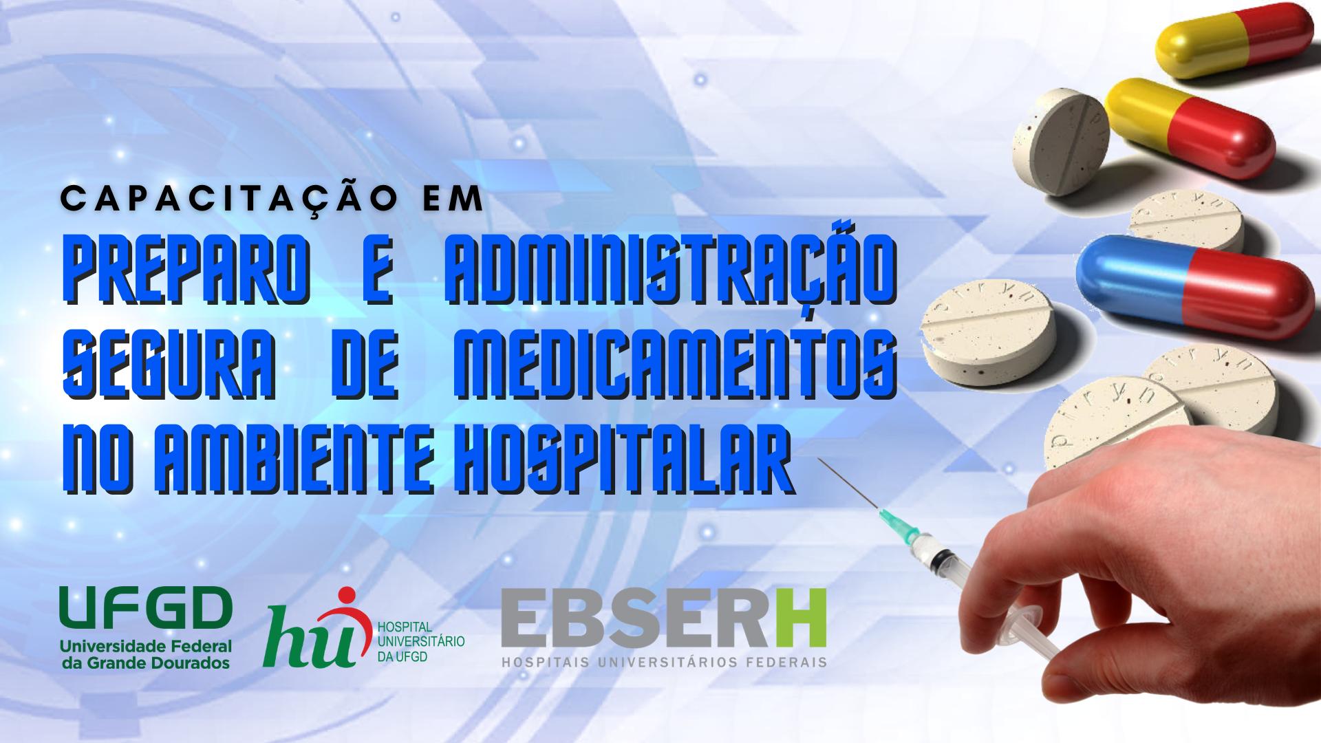 Preparo e Administração Segura de Medicamentos no Ambiente Hospitalar