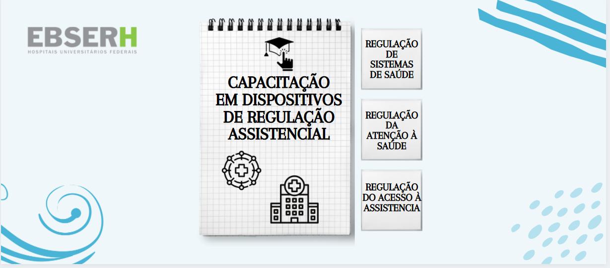 Capacitação em Dispositivos de Regulação Assistencial - TURMA B